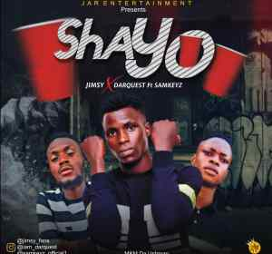 Jimsy x DarQuest ft. Samkeyz – Shayo
